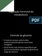 Regulação Hormonal Do Metabolismo Bach2014