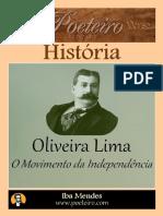 OLIVEIRA LIMA IBA MENDES - O movimento da Independência