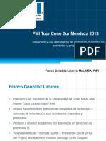Desarrollando y Utilizando Tableros de Control Para La Gestión de Proyectos y Programas - PMI Tour 2013 - Franco Gonzale