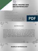 Ppt Bioteknologi Farmasi (Manfaat, Prospek Dan Produk Bioteknologi Kelompok 7)