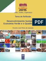 Desenvolvimento Sustentável e Economia Verde e o Quadro Pos 2015.pdf
