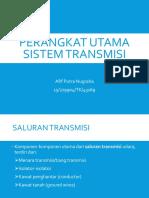 Perangkat Utama Sistem Transmisi