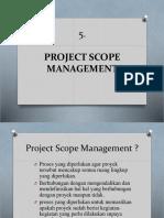 5 Project Scope Management