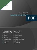 Morning Repot Bedah 200917