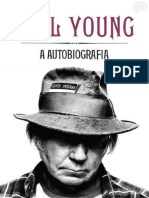 Neil Young - A Autobiografia - Neil Young