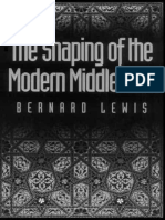 The Shaping of the Modern Middle East - Bernard Lewis