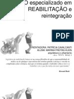 CENTRO ESPECIALIZADO EM REABILITAÇÃO E INTEGRAÇÃO
