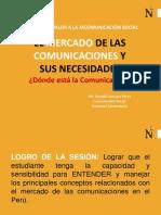 El Mercado Peruano de las Comunicaciones y sus necesidades.