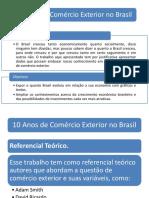 10 Anos de Comércio Exterior No Brasil