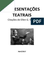Representações Teatrais - Citações de Ellen White