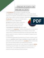 Definición Depresupuesto de Producción