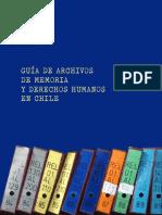 Guía de Archivos de Memoria y Derechos Humanos en Chile