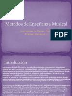 Metodos de Enseñanza Musical