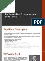 La Republica Aristocratica 1895 - 1919 1509