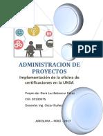ADM. de PROYECTOS Implementación de La Oficina de Certificaciones en La UNSA