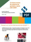 6. Desarrollo de La Futura Norma Internacional de Sistema de Gestion de Seguridad y Salus Ocupacional ISO 45001 - German Lombana(1)
