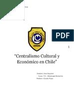 Centralismo Cultural y Económico en Chile