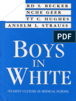 Becker Howard Geer Blanche Hughes Everett Boys in White Student Culture in Medical School 1992