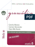 Concha Moreno, Carmen Hernandez, Clara Miki Kondo-Gramatica. Nivel Medio B1 -ANAYA ELE (2006)