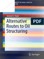 Alternative Routes to Oil Structuring (2015)