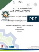 Reporte de Investigacion Unidad 5 el emprendedor y la innovacion