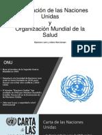 La OMS y ONU