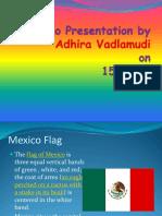 Mexico Presentation by Adhira