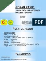 Laporan Kasus - Anestesi Umum Pada Laparoscopy Cholesistektomi