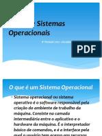 1o_Tipos_Sistemas_Operacionais.pptx