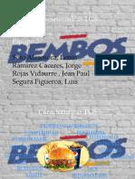 BEMBOS- Caracteristicas