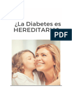 ¿La Diabetes Es Hereditaria?
