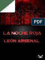 Arsenal, León - La Noche Roja