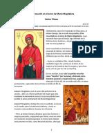 Pikaza Xabier - 2007 - Jesús resucitó en el amor de María Magdalena.docx