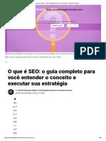 O Que é SEO_ o Guia Completo Para Você Alcançar o Topo Do Google