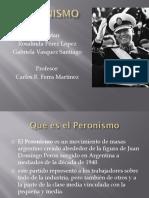 El Peronismo.