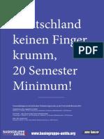 Für Deutschland keinen Finger krumm, 20 Semester Minimum!