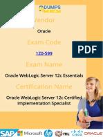 Oracle 1Z0-599 Dumps - Oracle WebLogic Server 12c Essentials Exam