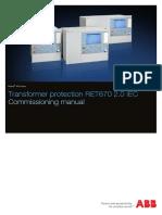 1MRK504140-UEN B en Commissioning Manual Transformer Protection RET670 2.0 IEC