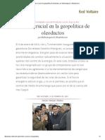 Cambio Crucial en La Geopolítica de Oleoductos, Por Melkulangara K