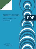 Mais cotidiano que o cotidiano - Alberto Pucheu