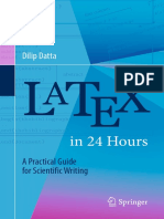 Dilip Datta (Auth.)-LaTeX in 24 Hours_ a Practical Guide for Scientific Writing-Springer International Publishing (2017)