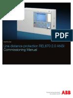 1MRK506340-UUS - En Commissioning Manual Line Distance Protection REL670 2.0 ANSI