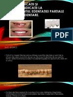 Indicaţii şi contraindicaţii la tratamentul edentaţiei parţiale cu punţi dentare.pptx