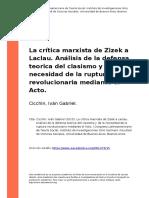 Cicchin (2015). La Critica Marxista de Zizek a Laclau. Analisis de La Defensa Teorica Del Clasismo y de La Necesidad de La (..)