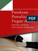 PANDUAN PENULISAN TUGAS AKHIR FAKULTAS HUKUM UNIVERSITAS INDONESIA
