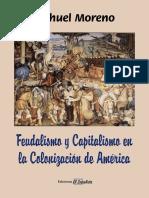 Feudalismo y Capitalismo en La Colonizacion de America