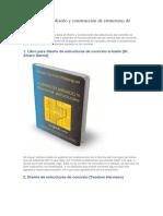 Libros Para El Diseño y Construcción de Estructuras de Concreto