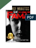 Quince Minutos de Fama - Jacobo Schifter Sikora.pdf