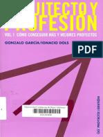 LECTURA 5 Arquitecto y Profesion Vol1 - Garcia y Dols