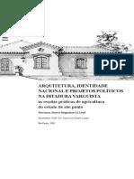 AL-ASSAL, Marianna B.  Arquitetura, identidade nacional e projetos políticos na ditadura varguista- as escolas praticas de agricultura do Estado de São Paulo. LER P. 94 -114